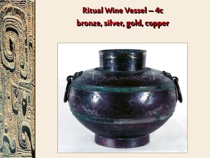 Ritual Wine Vessel – 4c