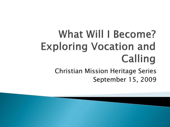 What will i become exploring vocation and calling