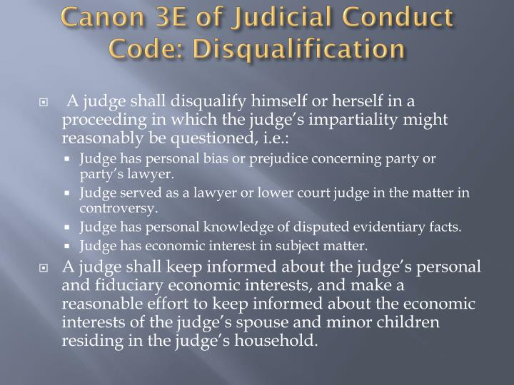 Canon 3E of Judicial Conduct Code: Disqualification