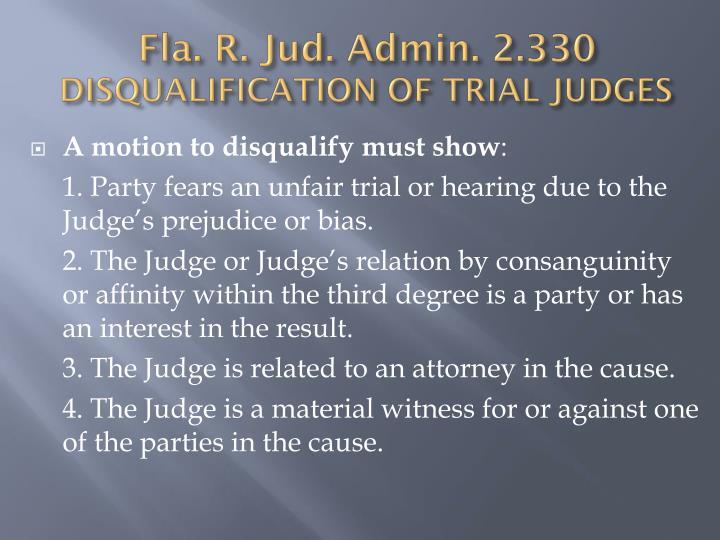 Fla. R. Jud. Admin. 2.330