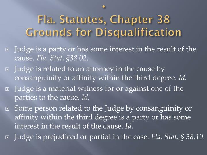 Fla. Statutes, Chapter 38