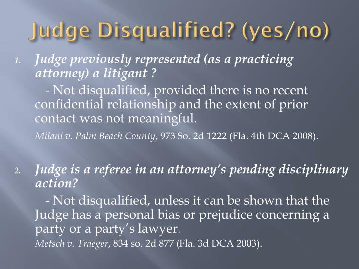 Judge Disqualified? (yes/no)