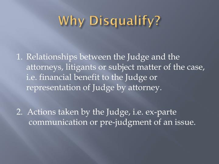 Why Disqualify?