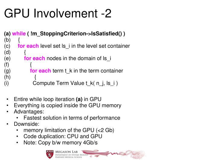 GPU Involvement -2