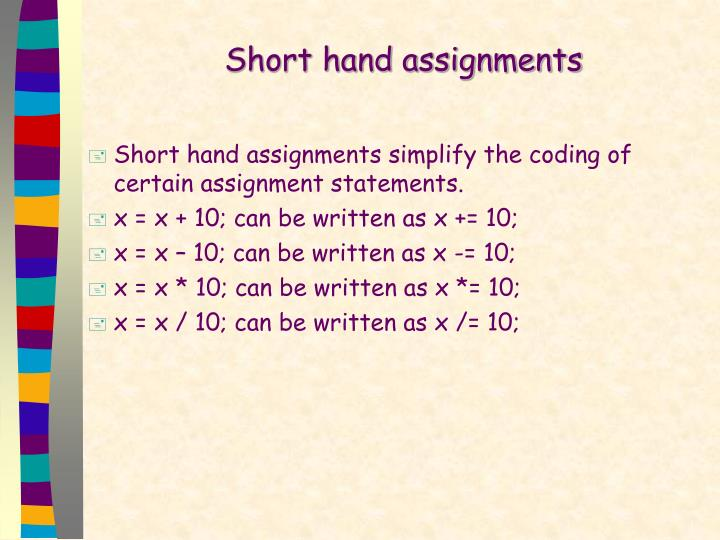 Short hand assignments
