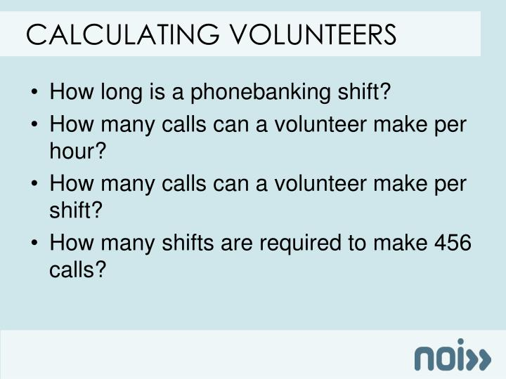 Calculating volunteers