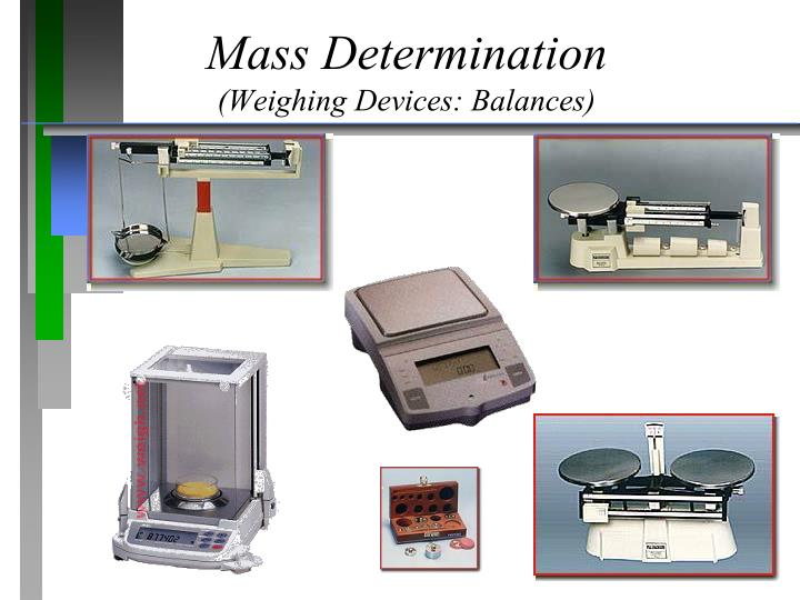 Mass Determination
