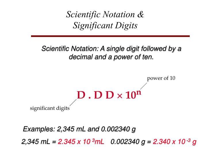Scientific Notation &