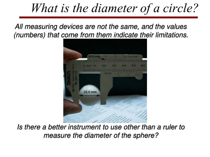 What is the diameter of a circle?