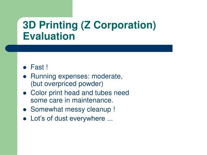3D Printing (Z Corporation) Evaluation