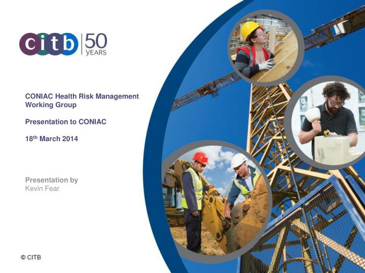 CONIAC Health Risk Management Working Group