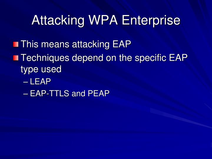 Attacking WPA Enterprise