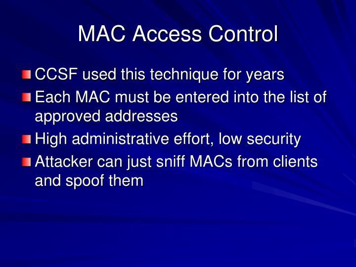 MAC Access Control