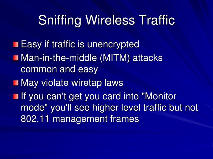 Sniffing Wireless Traffic