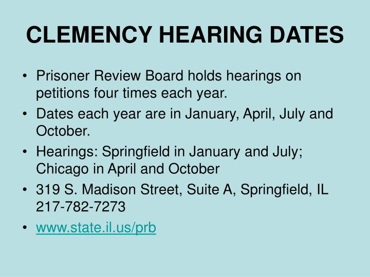 CLEMENCY HEARING DATES