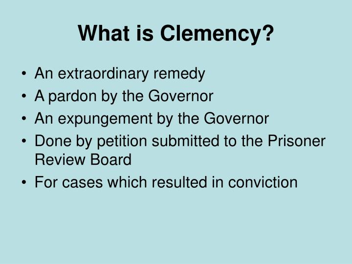 What is clemency