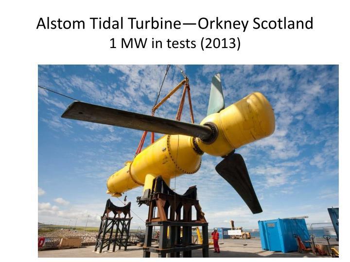 Alstom Tidal Turbine—Orkney Scotland