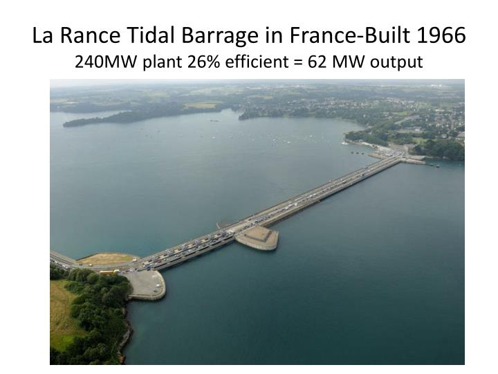 La Rance Tidal Barrage in France-Built 1966