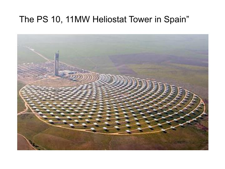 The PS 10, 11MW Heliostat Tower in Spain""