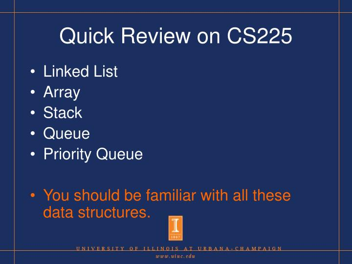 Quick Review on CS225