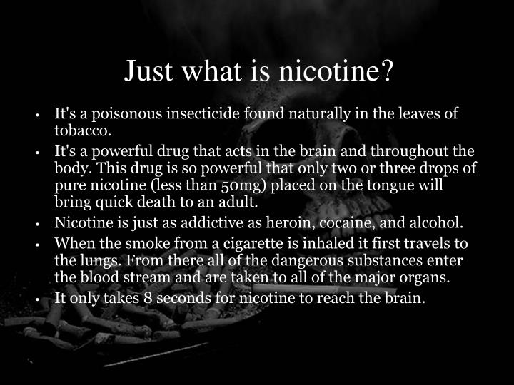 Just what is nicotine?