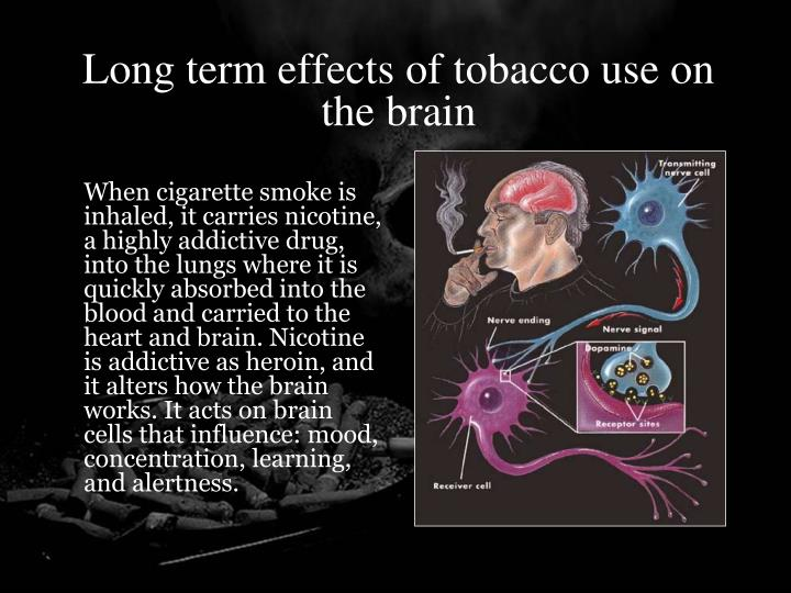 Long term effects of tobacco use on the brain