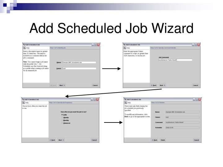 Add Scheduled Job Wizard