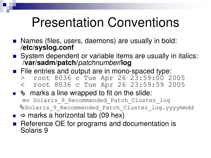 Presentation conventions