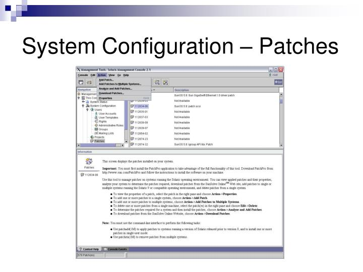 System Configuration – Patches