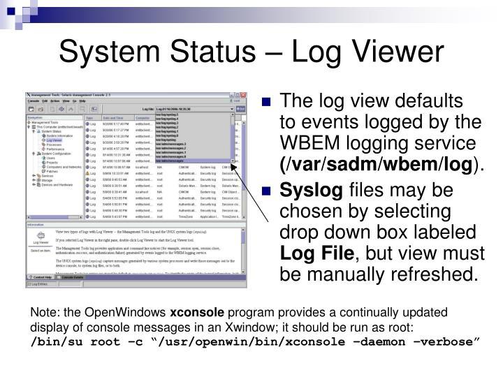System Status – Log Viewer