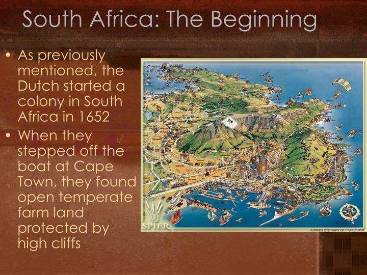 South Africa: The Beginning