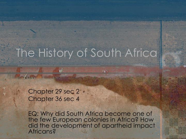 The history of south africa