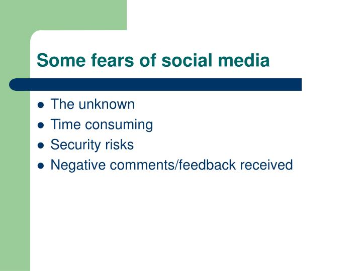 Some fears of social media
