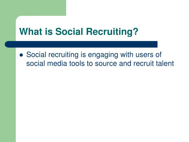 What is Social Recruiting?