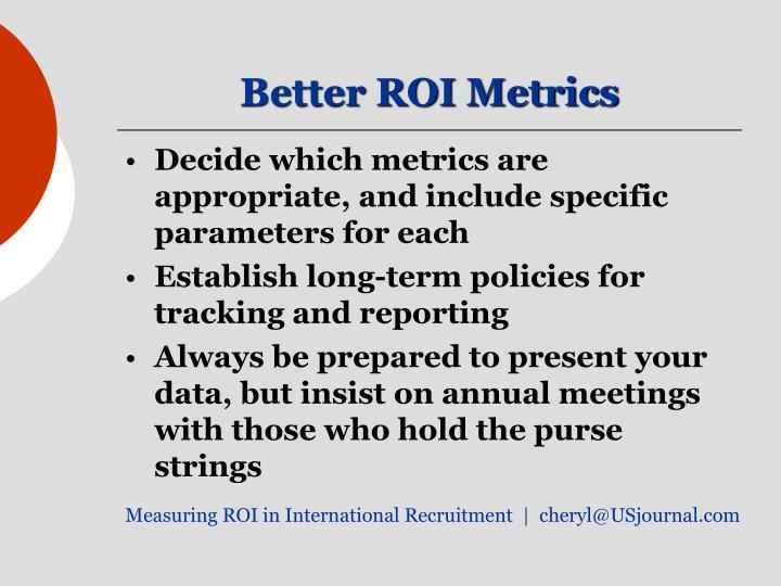 Better ROI Metrics