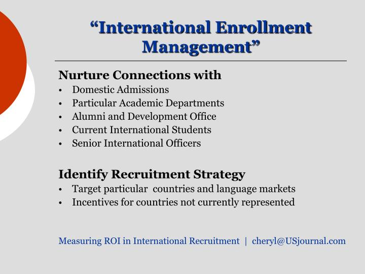 """International Enrollment Management"""