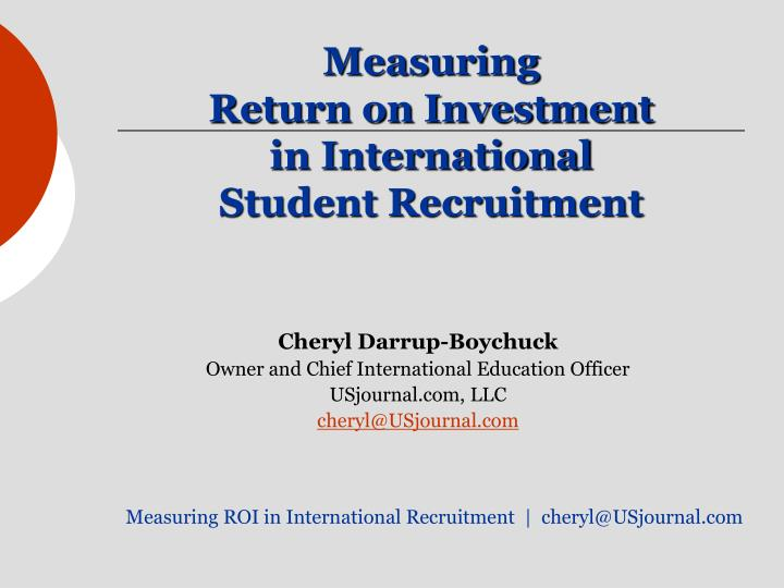 Measuring return on investment in international student recruitment