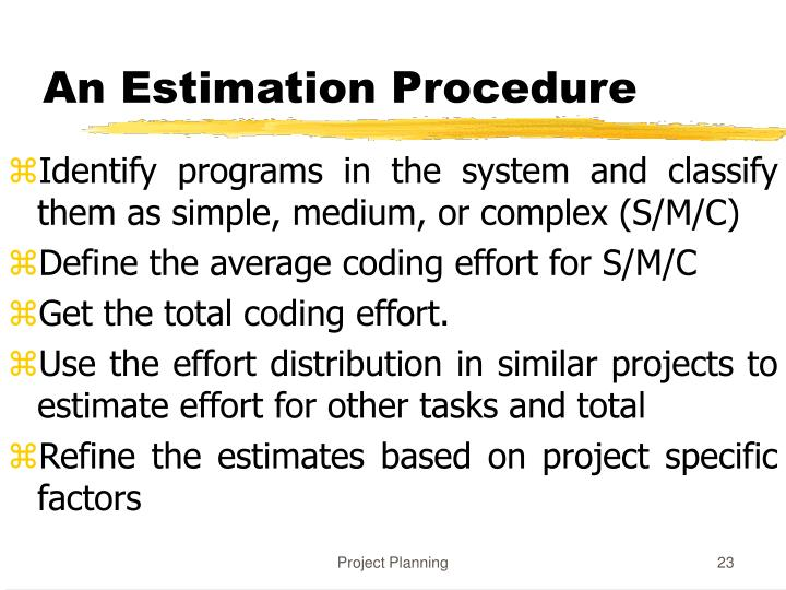 An Estimation Procedure