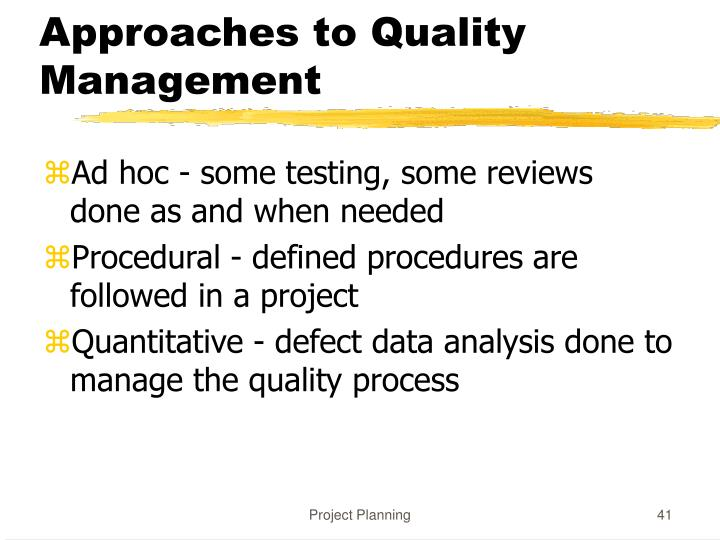 Approaches to Quality Management