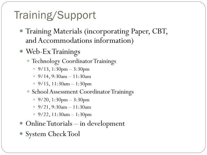 Training/Support