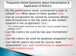 frequently asked questions about interpretation application of rubrics