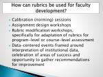 how can rubrics be used for faculty development