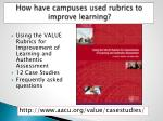 how have campuses u sed r ubrics to improve l earning