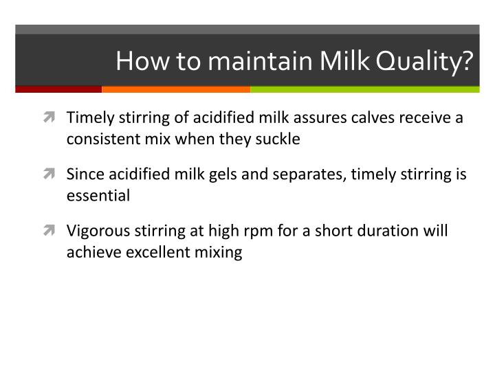How to maintain Milk Quality?