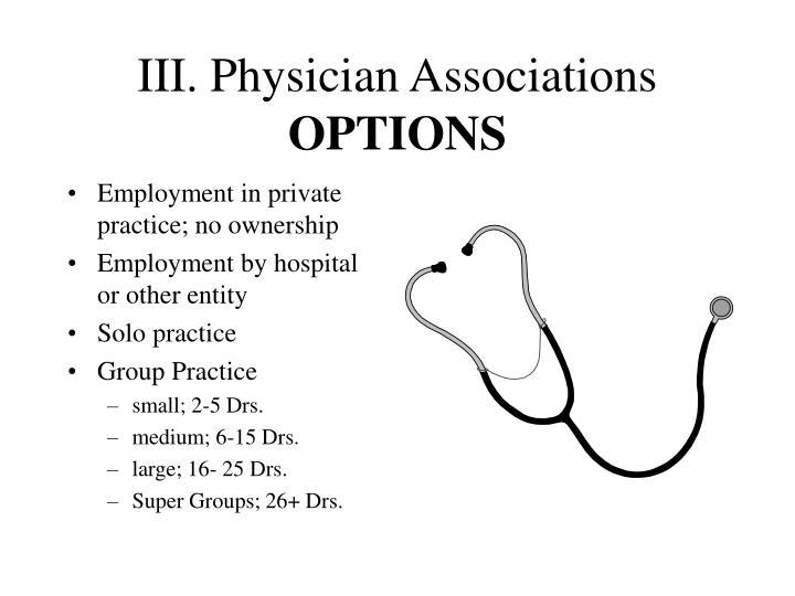 III. Physician Associations