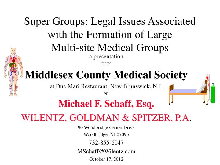 Super Groups: Legal Issues Associated with the Formation of Large