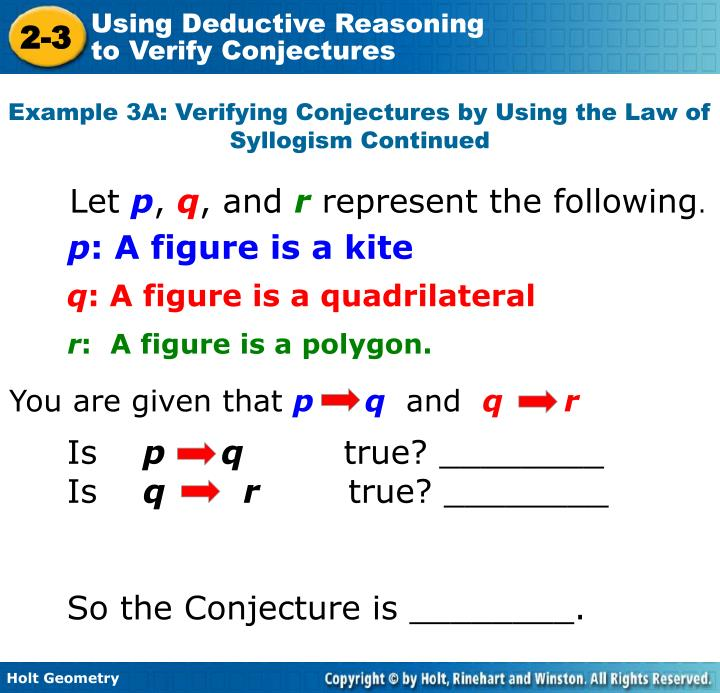 Example 3A: Verifying Conjectures by Using the Law of Syllogism Continued