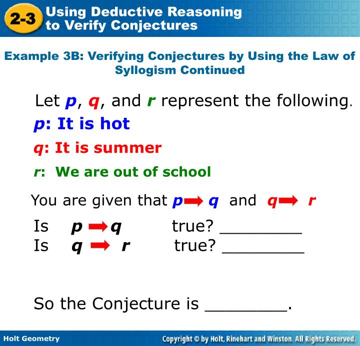 Example 3B: Verifying Conjectures by Using the Law of Syllogism Continued