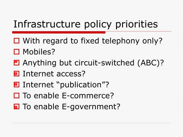 Infrastructure policy priorities