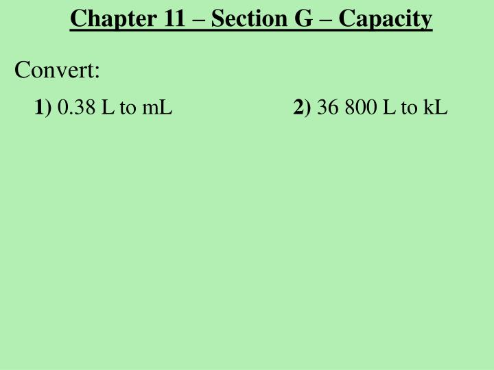 Chapter 11 – Section G – Capacity
